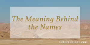 The Meaning Behind the Names