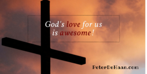 God's love for us is awesome!