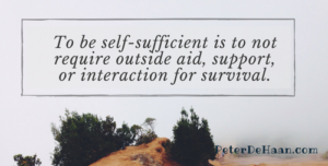 Is Self-sufficiency Your Strength?