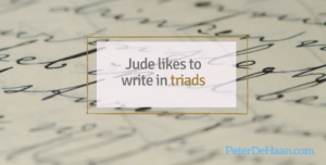 Jude Likes to Write in Triads