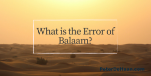 What is the Error of Balaam?