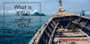 What is Jesus calling you to do today?