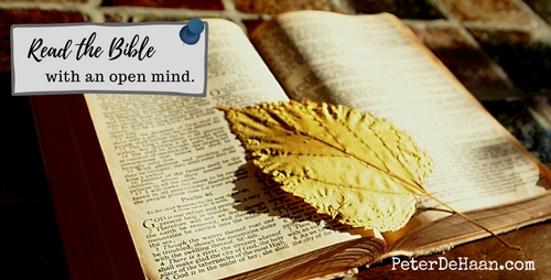 Read the Bible with an open mind