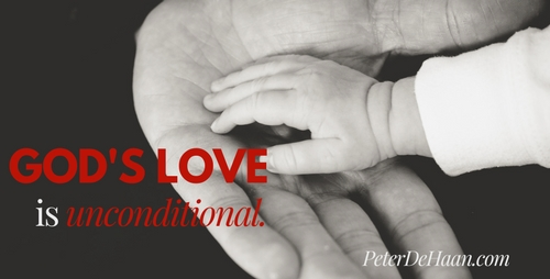 God's love is unconditional.