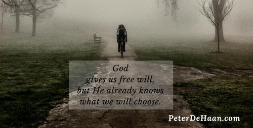 God gives us free will, but he already knows what we will choose.