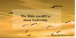 The Bible teaches us about leadership.